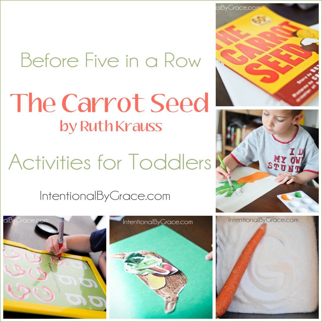Before Five In A Row The Carrot Seed