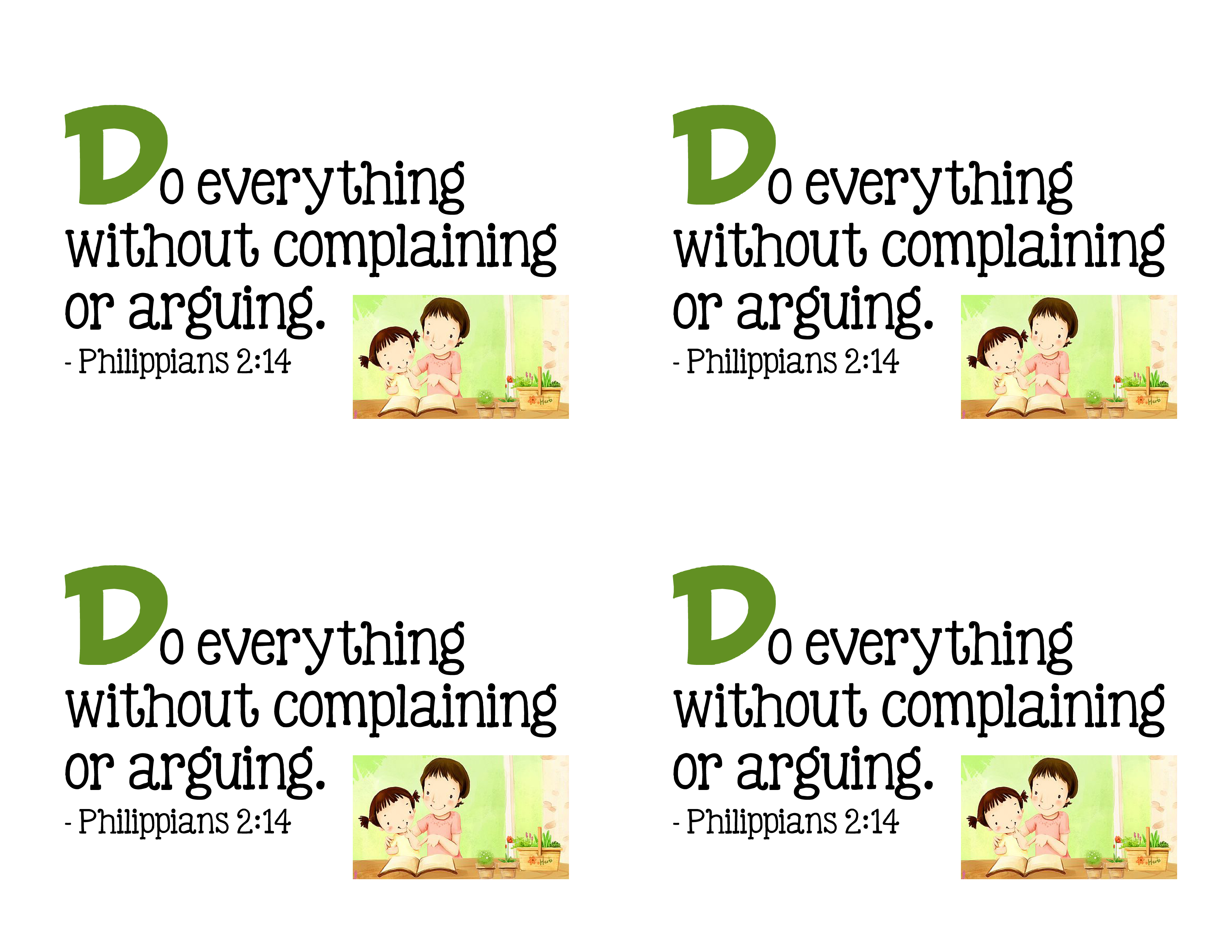 D Do Everything Without Complaining Or Arguing
