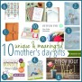 10 Unique Meaningful Mother S Day Gift Ideas