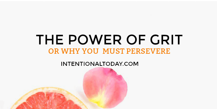 The power of grit - Or why you cannot afford to give up