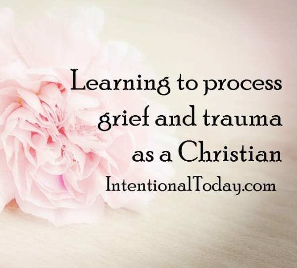 Mourning estelle: learning to process grief and trauma as a Christian