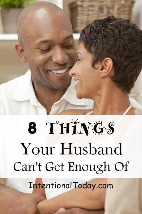 8 things your husband can't get enough of; how many do you practice?