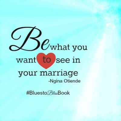 Be what you want to see in your marriage2