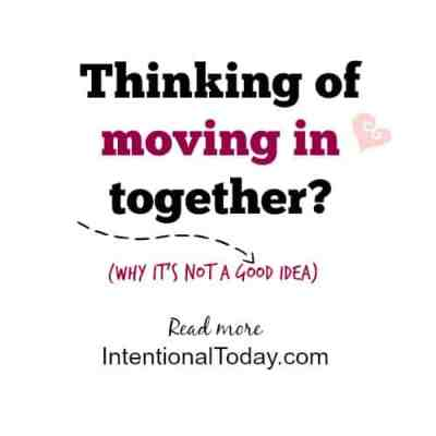 Thinking of Moving in Together – Why It's Not a Good Idea