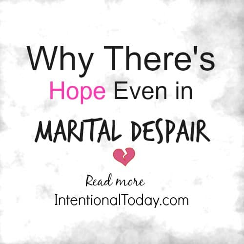 Why there's hope even in marital despair