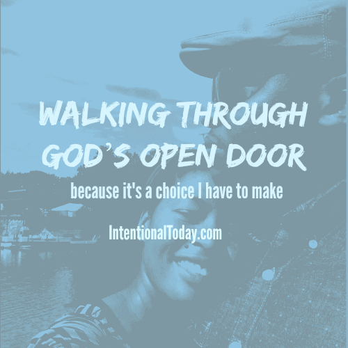 Walking through God's open door