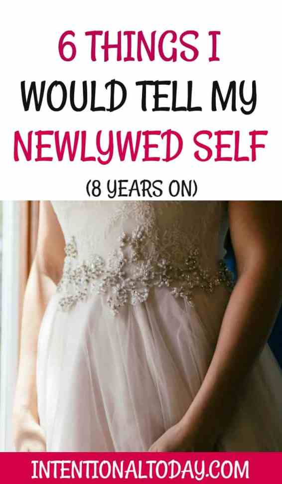 6 things I would tell my newlywed self, 8 years on