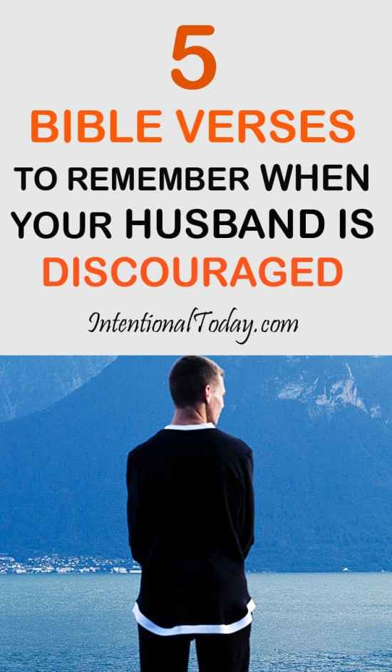 5 Bible verses when your husband is discouraged