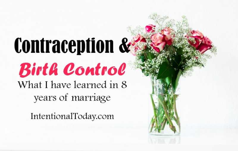 What I have learned about contraception and birth control in eight years of marriage
