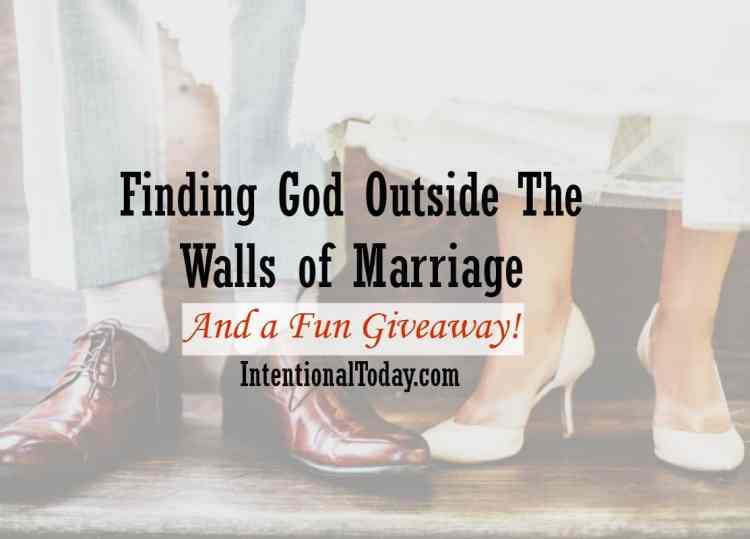 Finding God outside the walls of marriage and a giveaway