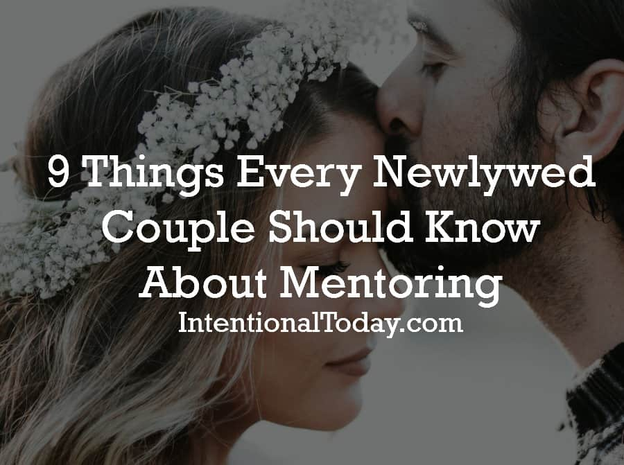 9 things every newlywed couple need to know about mentoring