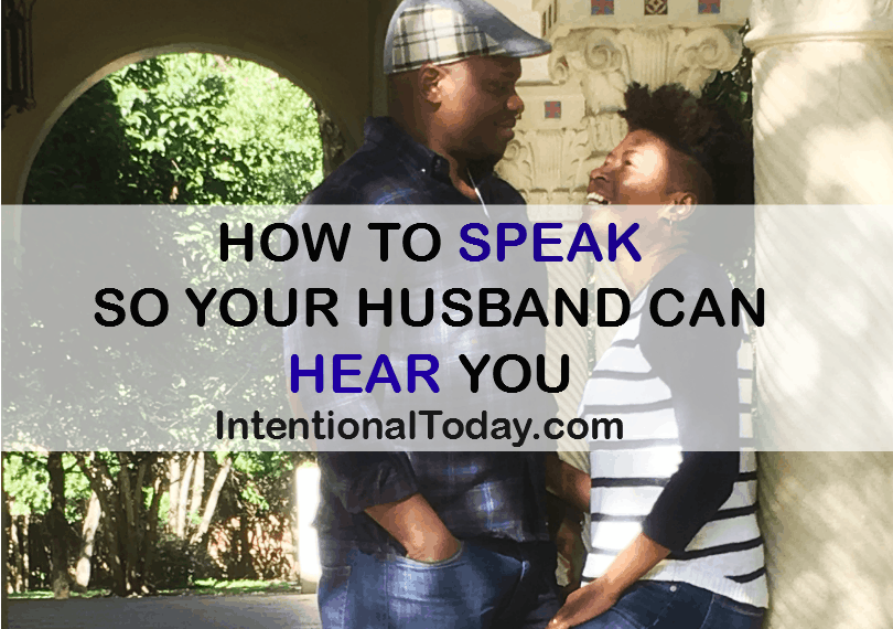 How to speak so your husband will hear you