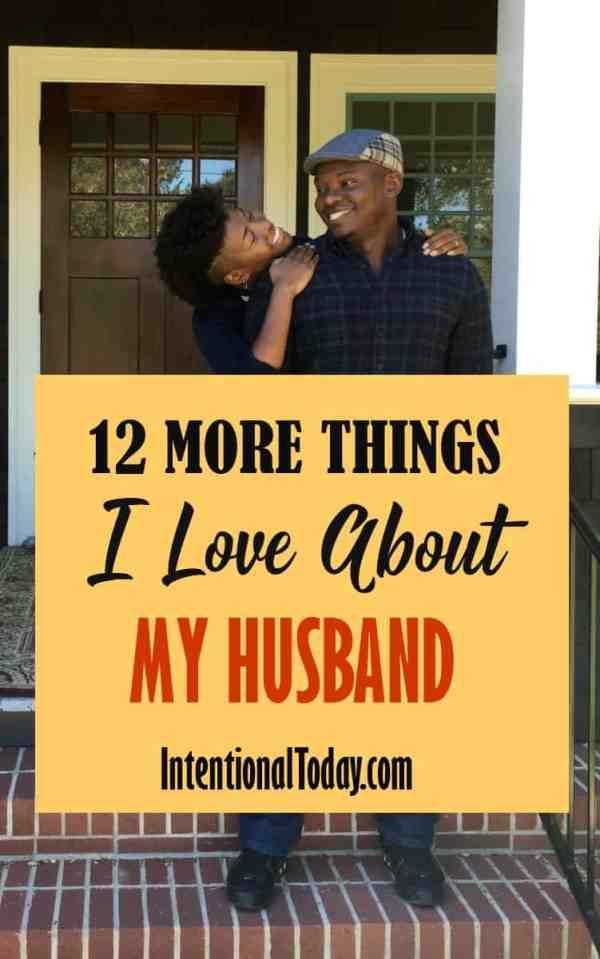 Why i love my husband and how to create a love list