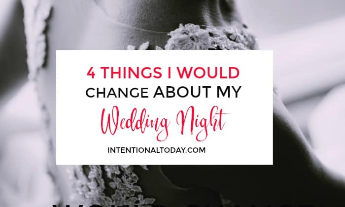 New bride and new beginnings: as a new bride here are 4 things I would do different to impact our marriage and intimacy and shorten the learning curve