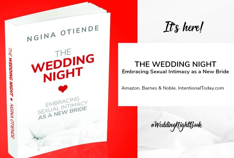 Creating the right foundation for Wedding night sexual intimacy in marriage