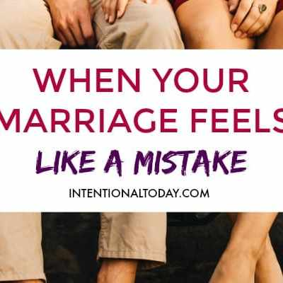 When Your Marriage Feels Like a Mistake
