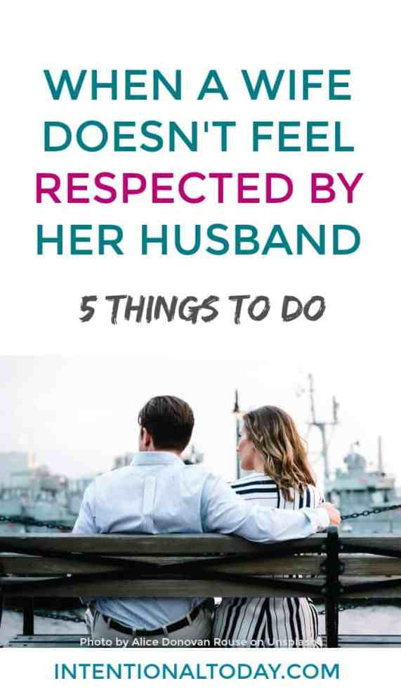 My husband doesn't respect me - 5 things a wife can do
