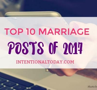 Top 10 Marriage Posts For 2017