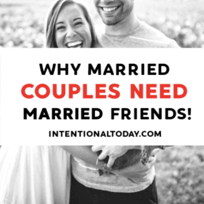 Why Married Couples Need Married Friends