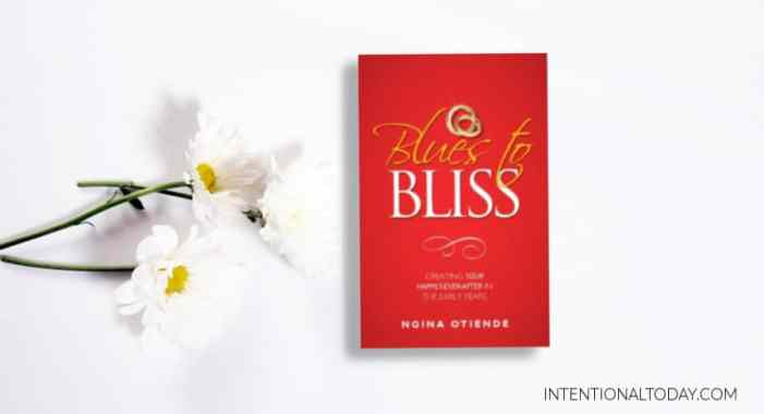 Blues to Bliss - Creating Your Happily Ever After in the Early Years