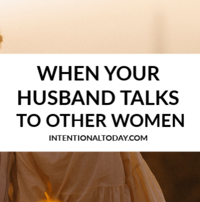 So your husband talks to another woman; it hurts you but he doesn't see why it does and he doesn't think he should stop. Here are 12 things you can do