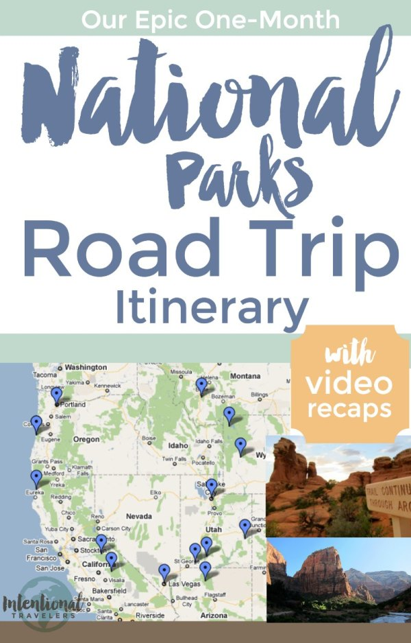 our national parks road trip itinerary intentional travelers. Black Bedroom Furniture Sets. Home Design Ideas