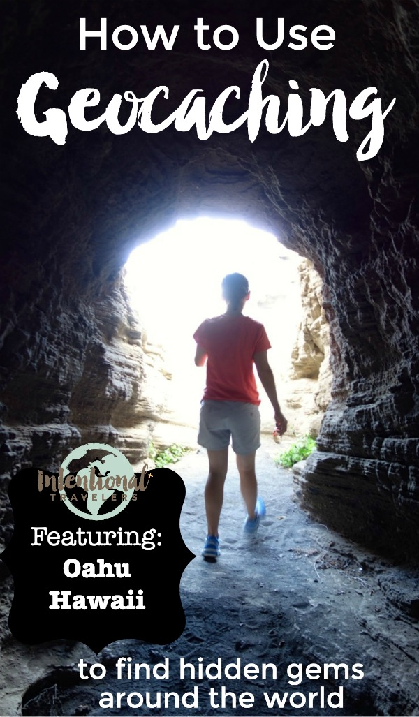 Geocaching for travel - how to use the app to find hidden gems, with examples in beautiful Oahu, Hawaii | Intentional Travelers