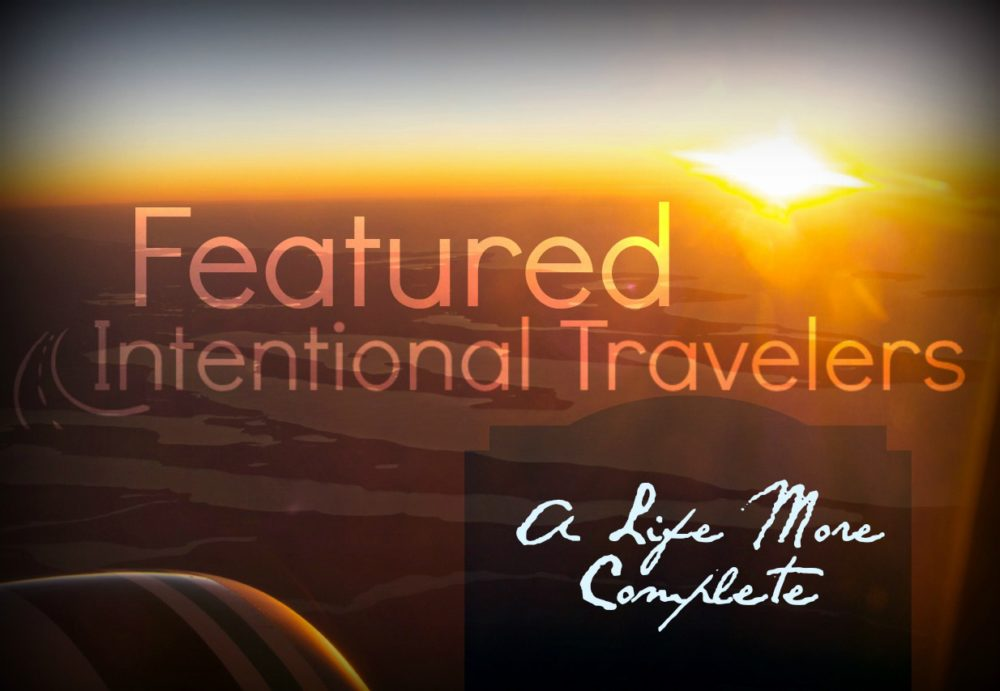 Featured Intentional Travelers: The Kuhns of A Life More Complete