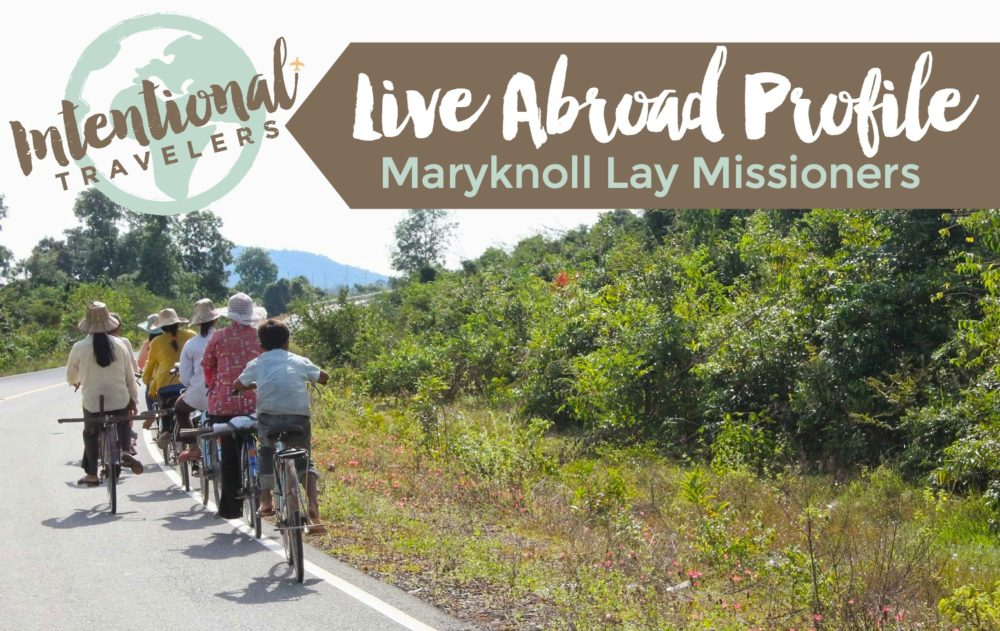 Volunteer Abroad Profile: Maryknoll Lay Missioners (MKLM) International | Intentional Travelers