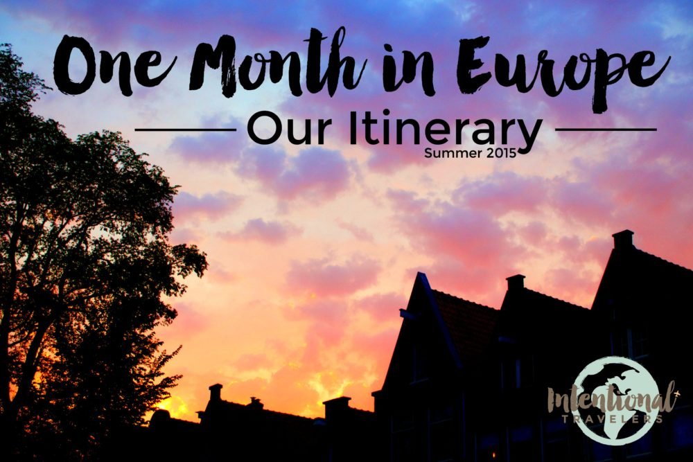 One Month in Europe : Our Itinerary through London, France, Belgium, Holland, and Denmark | Intentional Travelers