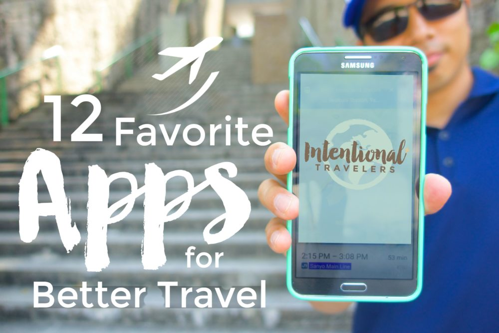 Our 12 Favorite Apps for Better Travel