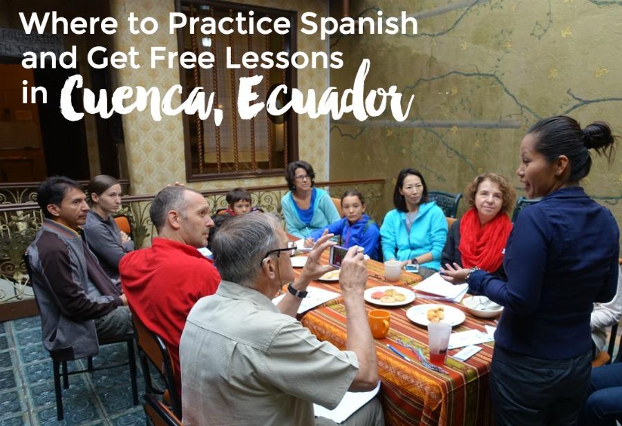 Spanish schools, free lessons, and language practice in Cuenca, Ecuador