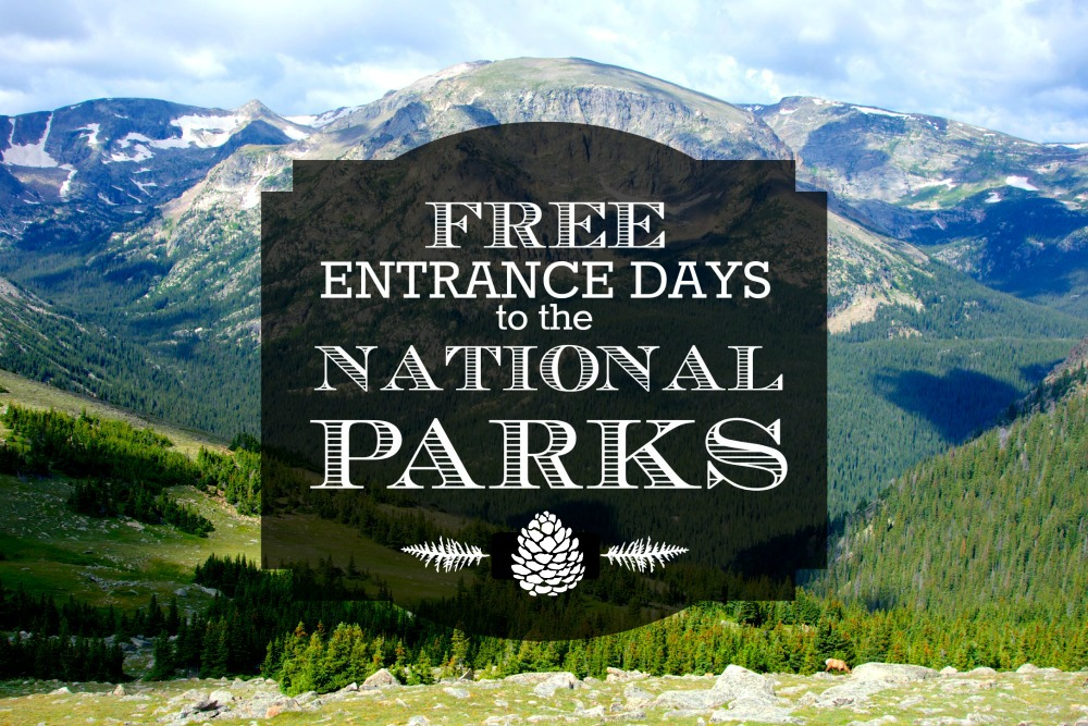 Free Entrance Days in U.S. National Parks | Intentional Travelers