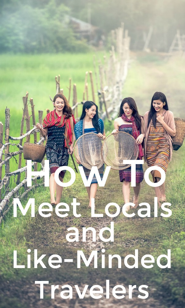 Travel tips for meeting locals and travelers with similar interests
