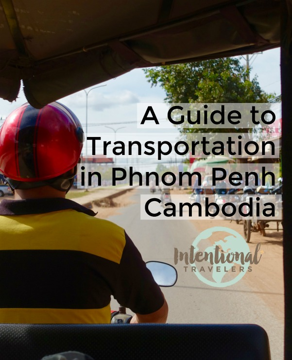 How to get around in Phnom Penh, Cambodia - transportation options for independent travelers