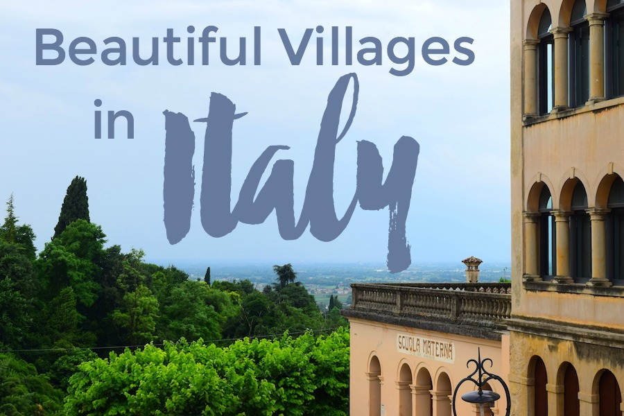 Italy's prettiest small villages to visit from Tuscany to Puglia to Veneto - 10 of the Most Beautiful Villages in Italy to Visit