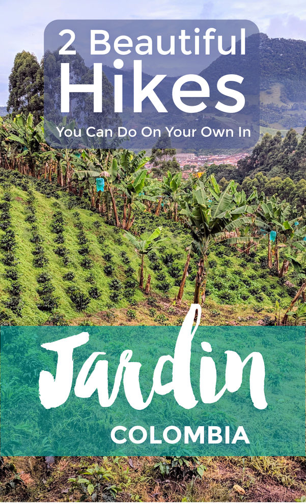 Self Guided Hikes In Jardin Colombia Intentional Travelers