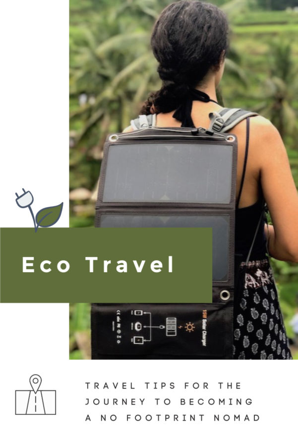 Our Eco-travel Journey: How To Become a No Footprint