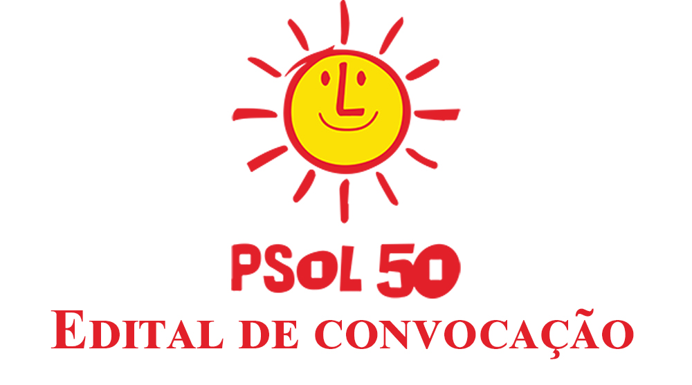 Edital de convocação Psol