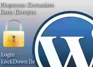 Login LockDown Wordpress Eklentisi ile Bloğunuzu Koruyun