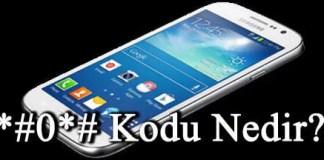 #0# Kodu Samsungda Ne işe Yarar?