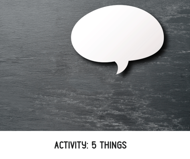 ACTIVITY- 5 THINGS