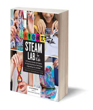STEAM Lab for Kids: 52 Creative Hands-On Projects