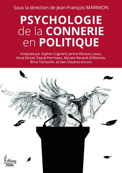 La Psychologie De La Connerie : psychologie, connerie, Psychologie, Connerie, Politique, Interforum, Canada