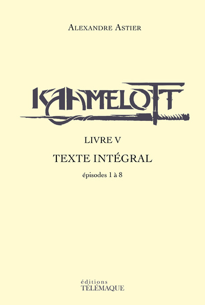 Kaamelott Livre 1 Streaming Integral : kaamelott, livre, streaming, integral, Éditions, Télémaque, Interforum, Canada