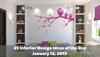 25 Interior Design Ideas of the Day Jan 20 2017