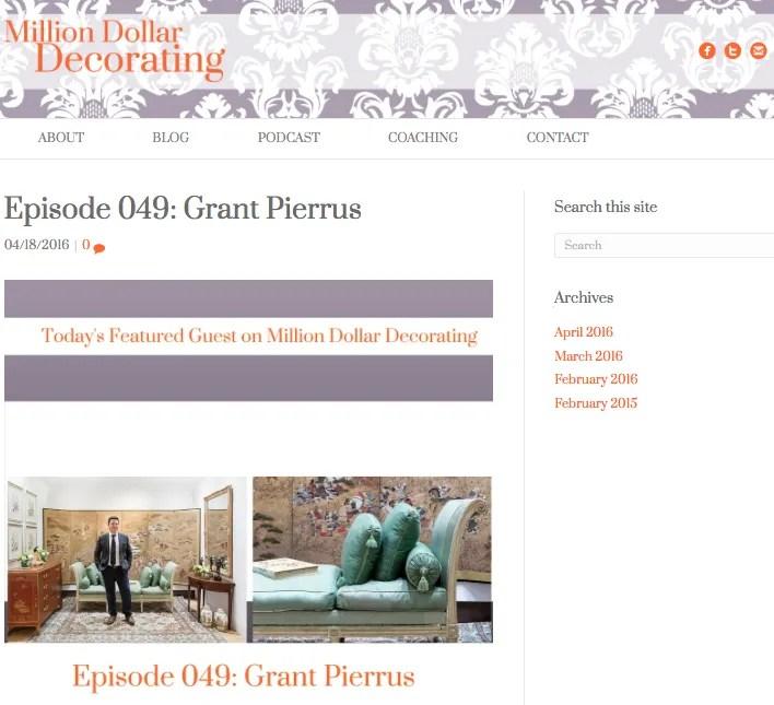 Million Dollar Decorating Podcast Grant Pierrus