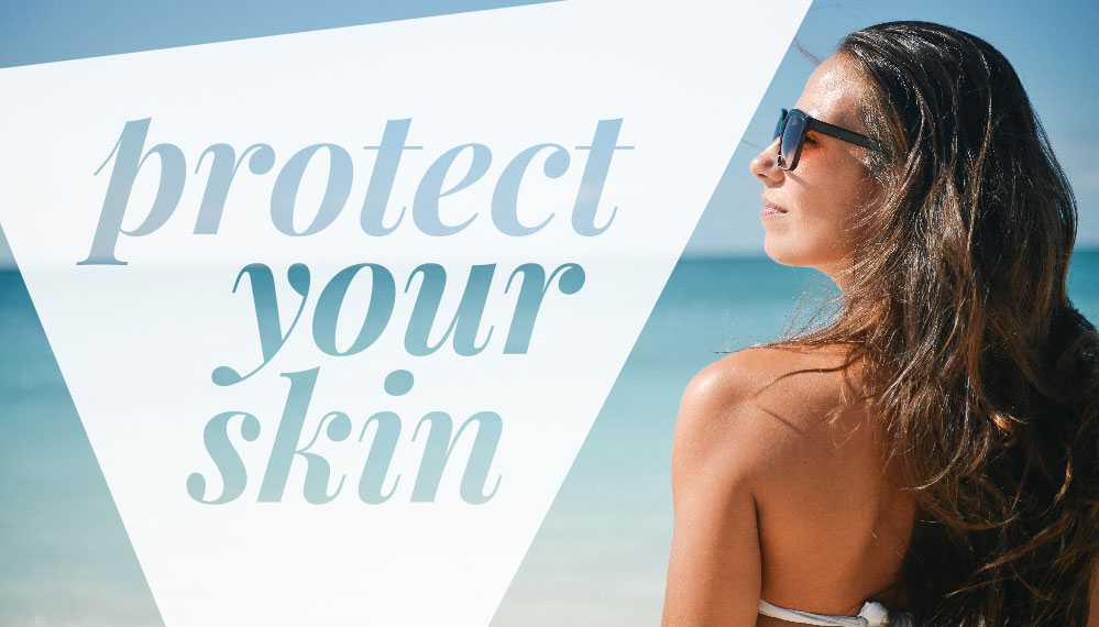 Protect Your Skin sun protection blog header