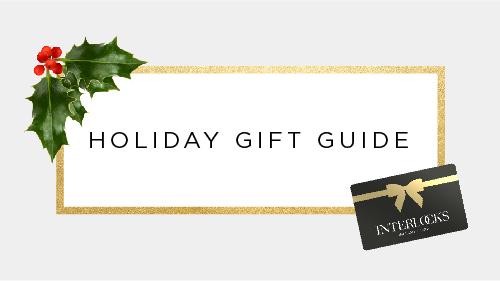 INTERLOCKS 2016 Holiday Gift Guide