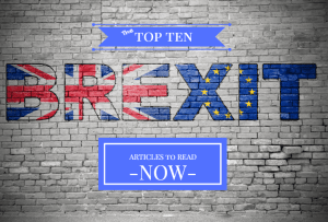 The Top Ten Brexit Articles to Read Now